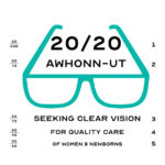 Save the Date! Looking Ahead…20/20 AWHONN Utah Section Conference